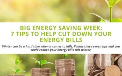 Big Energy Saving Week: 7 Tips to Help Cut Down Your Energy Bills
