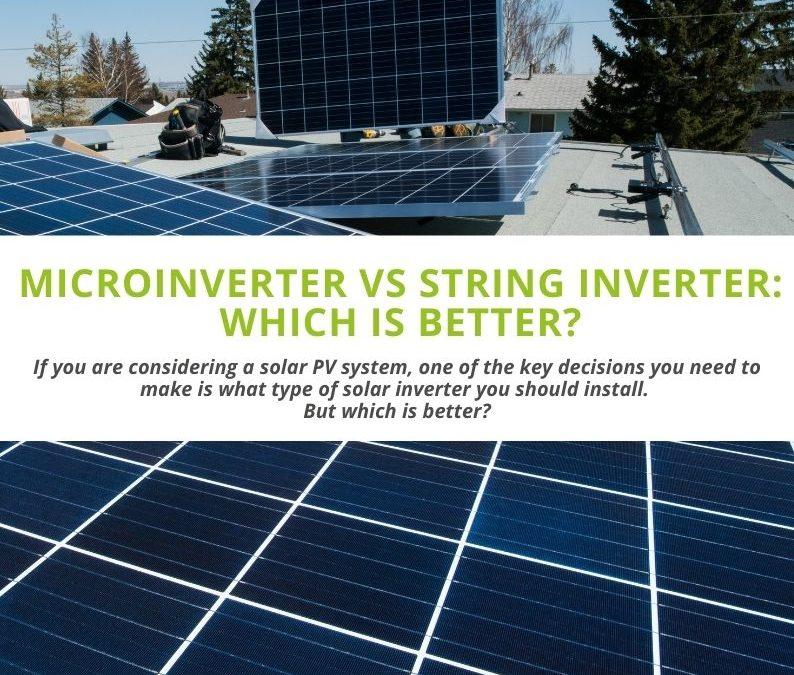 Microinverter vs String Inverter: Which is Better?