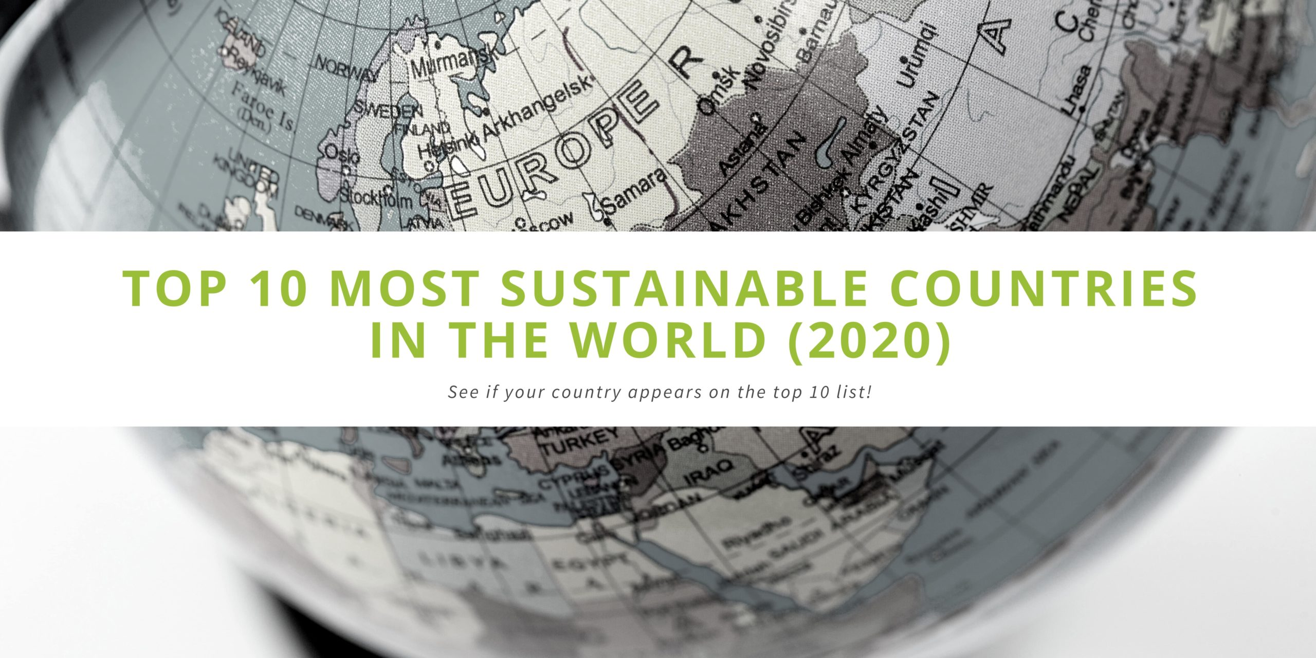 Top 10 Most Sustainable Countries in the World (2020)